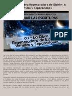CLE01 03 - La Obra Regeneradora de Elohim 1 Venidas y Separaciones