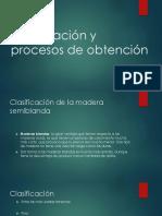 Clasificación y Procesos de Obtención