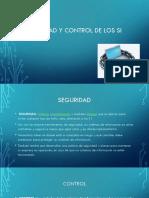 Seguridad y control de los SI.pptx