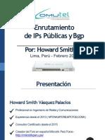 Enrutamiento IPs Publicas y BGP Feb 2019 MUM