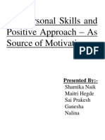 Interpersonal Skills and Positive Approach – As Source of Motivation