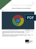 Google Trabaja en Nuevos Estándares de Privacidad Para Evitar Las Huellas Digitales y Proteger a Los Usuarios