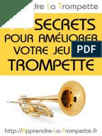 Les 14 Secrets Pour Ameliorer Votre Jeu de Trompette