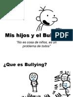 Mis Hijos y El Bullying