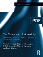 Haywood, Chris  et al. The Conundrum of Masculinity. Hegemony, Homosociality, Homophobia and Heteronormativity