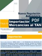 05 NRA Titulo VI Importación de Mercancías al TAN.pptx