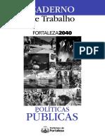 Fortaleza2040 Caderno de Trabalho Politicas Publicas 17-08-2015
