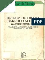 BENJAMIN, Walter. Origem do drama barroco alemão.pdf