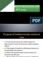 328853481-INDETERMINATE-SENTENCE-LAW-1-pptx.pptx