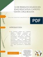 Gestion de Residuos Solidos en La Unidad Educativa