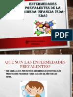 ENFERMEDADES PREVALENTES DE LA PRIMERA INFANCIA (EDA-ERA.pptx