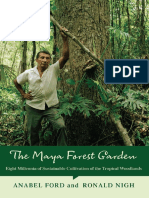 Anabel Ford, Ronald Nigh - Maya Forest Garden. Eight Millennia of Sustainable Cultivation of the Tropical Woodlands