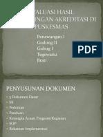 Evaluasi Hasil Pendampingan Akreditasi Di Puskesmas