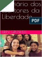 O Diario Dos Escritores Da Libe - Erin Gruwell