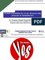 Puede la Rehabilitación 2.0 ser útil para la alta resolución en Rehabilitación