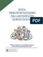 manual de facilitadores para la reconstruccion de proyectos de vida.pdf