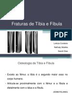 Fraturas de Tíbia e Fíbula