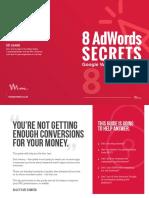 8 AdWords Secrets Google Will Never Tell You - Ed Leake