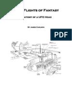 Echo Flights of Fantasy - Anatomy of a UFO Hoax by James Carlson