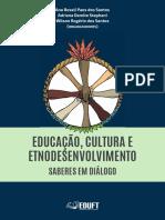 Educação, Cultura e Etnodesenvolvimento - saberes em diálogo (LIVRO)