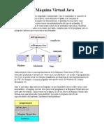 1era Clase Java La Máquina Virtual Java, Elementos de Java, Primer Programa