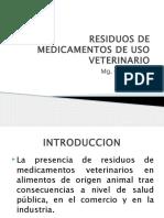RESIDUOS DE MEDICAMENTO DE USO VETERINARIOS