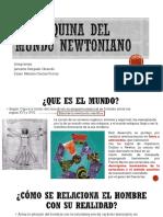 La Máquina Del Mundo Newtoniano.pptx