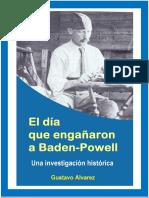 El Dia Que Engañaron a Baden-Powell 2019