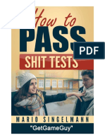 How to Pass Shit Tests