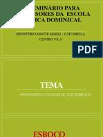 1º Seminário para professores da  escola bíblica dominical.pptx