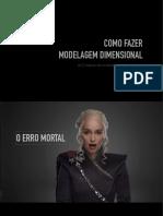 Como Fazer Modelagem Dimensional