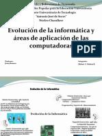 Evolución de la Informática y aplicaciones de un computador