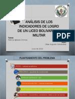 """Presentación  de tesis """"Análisis de indicadores de logro de un liceo militar"""""""