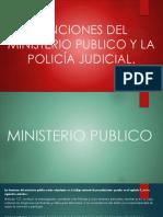 Funciones Del Ministerio Publico y La Policía Judicial