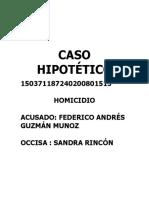 CASO-HIPOTETICO.HOMICIDIO-SANDRA-RINCON.pdf