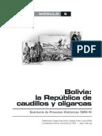 Bolivia, República de Caudillos y Oligarcas