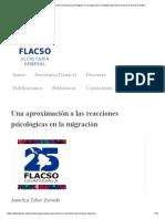 Una aproximación a las reacciones psicológicas en la migración _ Facultad Latinoamericana de Ciencias Sociales.pdf