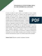 Perspectiva y Socialización de La Paz en Colombia, Para El Cambio Social Como Herramienta de La Educación