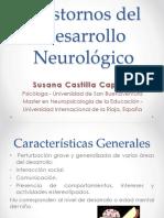 Trastornos del desarrollo neurológico.