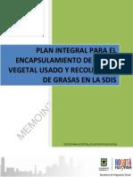 (20102014) Plan de Encapsulamiento de Aceites Vegetales Usados y Recoleccion de Grasas