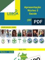 Apresentação Núcleo 2 - 2019.02 (Saúde)