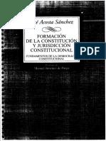 Formacion de La Constitucion y Jurisdiccion Constitucional - Jose Acosta Sanchez