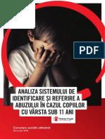 Analiza Sistemului de Identificare Si Referire a Abuzului in Cazul Copiilor Cu Varsta Sub 11 Ani