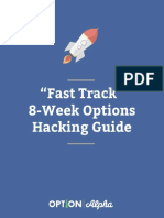 Fast Track 8 Week Options Hacking Guide