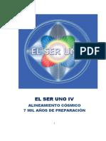 EL-SER-UNO-IV-Alineamiento-Csmico-7mil-Aos-de-Preparacin.pdf