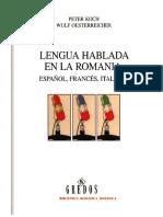 Lengua hablada en la Romania- Español, francés, italiano- Koch y Oesterreicher