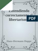 Entendiendo Correctamente El Libertarismo