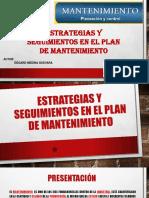 Estrategias y Seguimientos en El Plan de Mantenimiento
