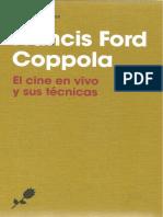 Coppola. El cine en vivo y sus técnicas