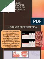 Unidad 3 Preparacion Quirurgica en Prostodoncia